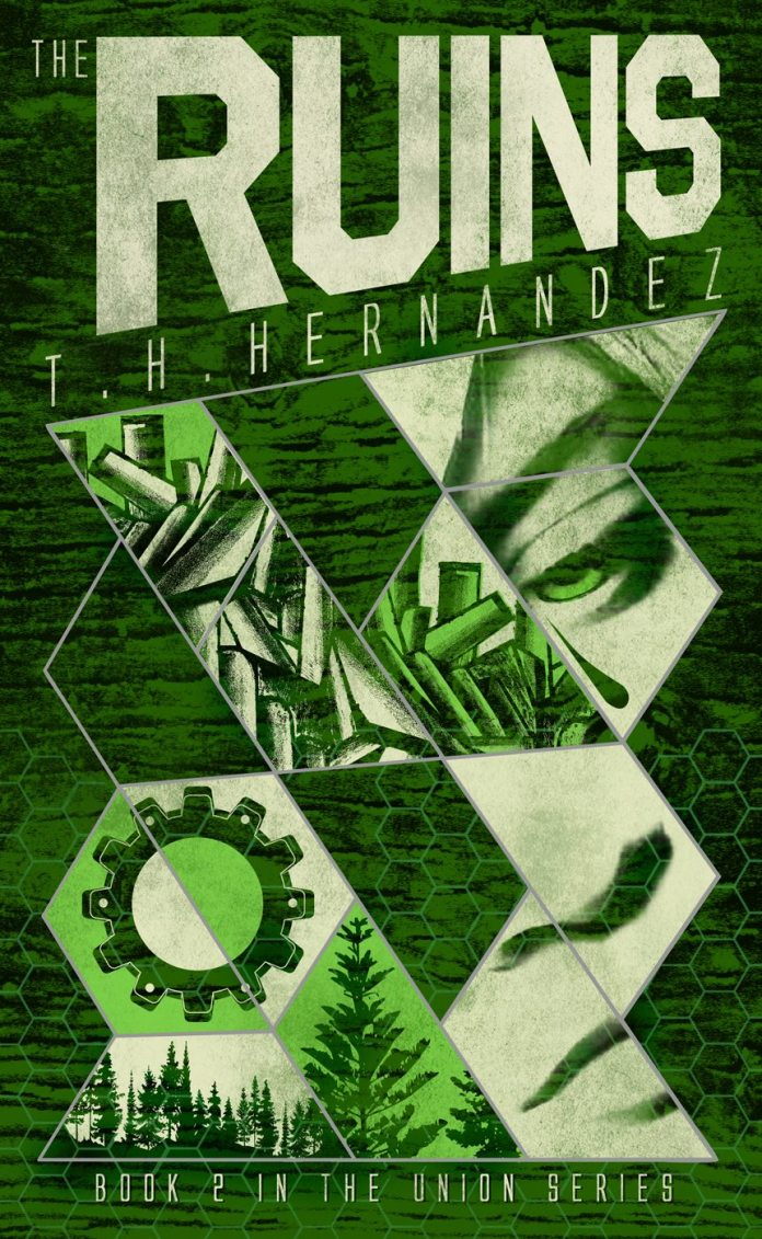 The Ruins (The Union Series _2) book cover by T.H. Hernandez